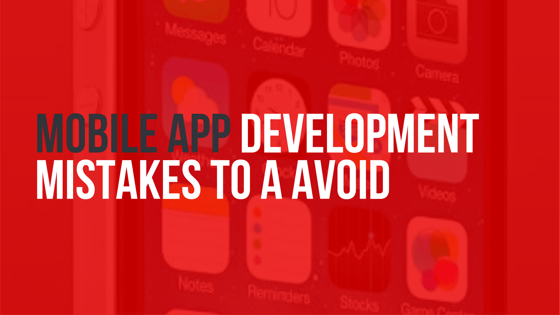 5 Mobile App Development Mistakes to Avoid